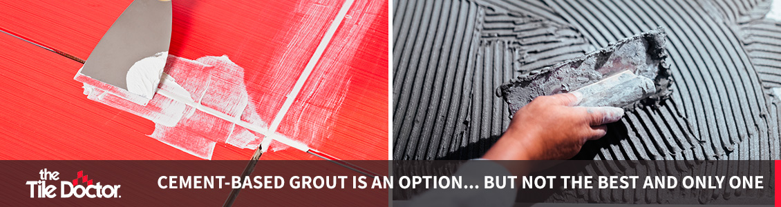 Epoxy Grout Can Be the Best Choice for Your Projects...Find Out Why!