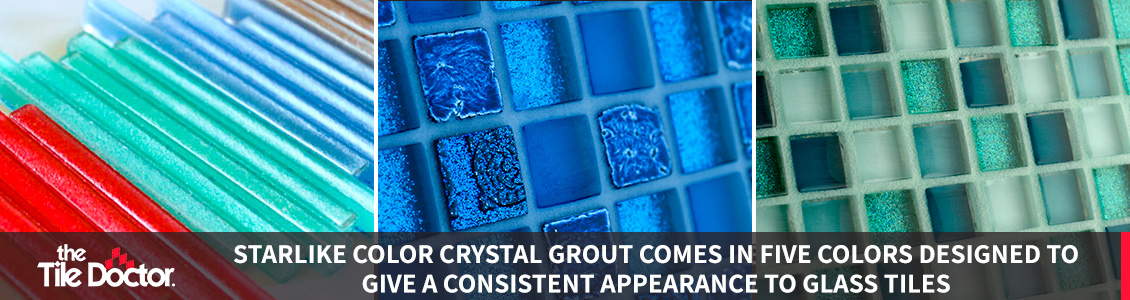 Starlike Color Crystal Grout Options