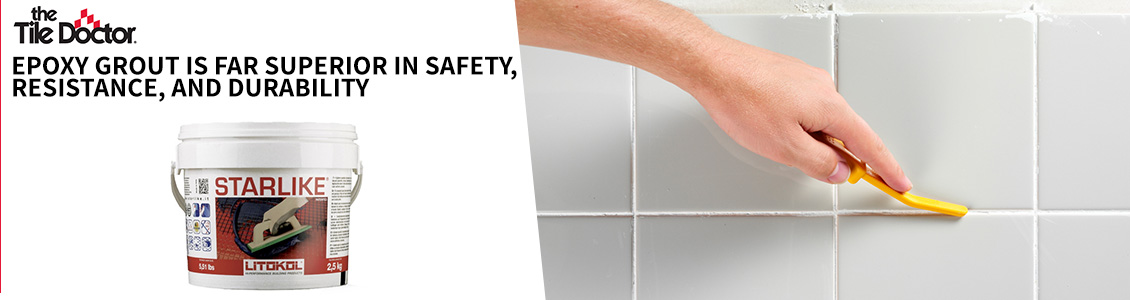 Epoxy Grout Is Far Superior in Safety, Resistance, and Durability