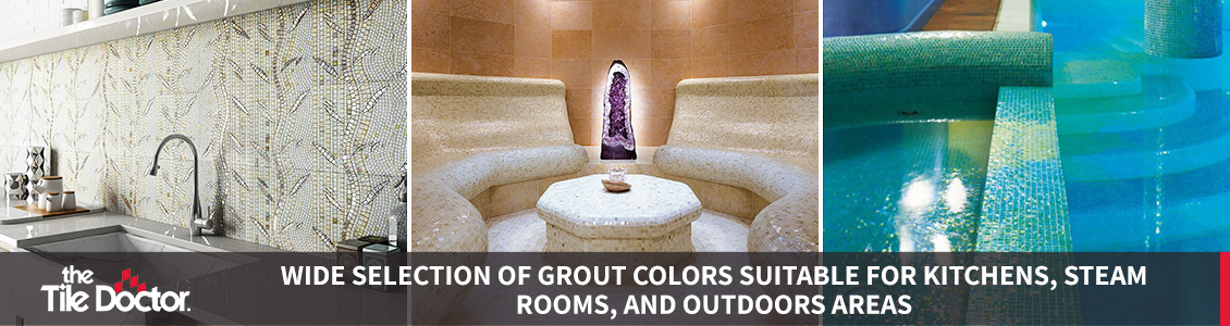 Wide Selection of Grout Colors Suitable for Kitchens, Steam Rooms, and Outdoors Areas
